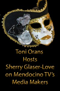 Toni Orans hosts Sherry Glaser-Love